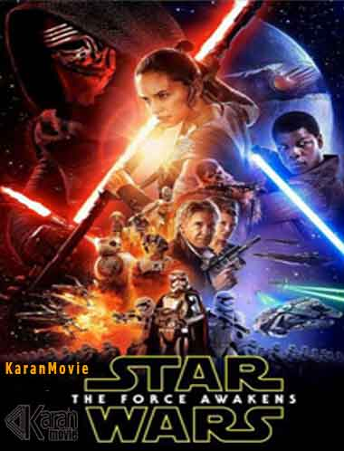 دانلود فیلم Star Wars Episode VII – The Force Awakens 2015