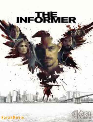 دانلود فیلم The Informer 2019 دوبله فارسی