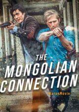 دانلود فیلم The Mongolian Connection 2019