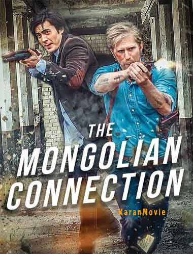 دانلود فیلم The Mongolian Connection 2019