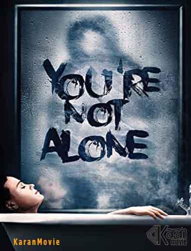 دانلود فیلم You're Not Alone 2020