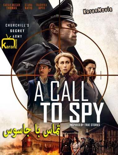 دانلود فیلم A Call to Spy 2020 تماس با جاسوس دوبله فارسی