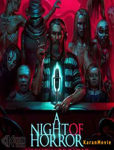 دانلود فیلم A Night of Horror Nightmare Radio 2019