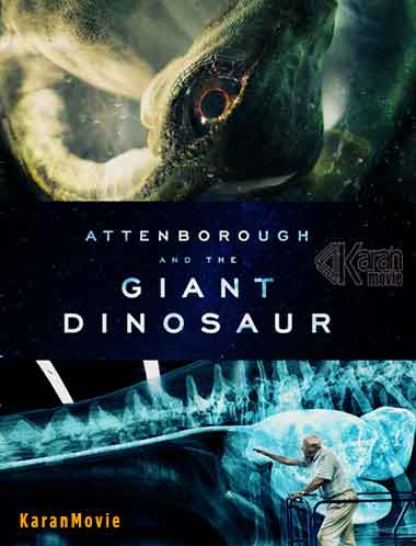 دانلود مستند Attenborough and the Giant Dinosaur 2016