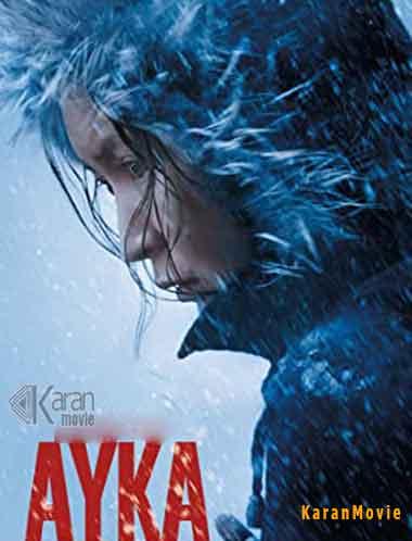 دانلود فیلم Ayka 2018