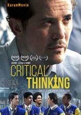 دانلود فیلم Critical Thinking 2020