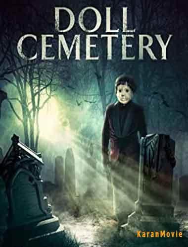 دانلود فیلم Doll Cemetery 2019
