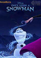 دانلود انیمیشن Once Upon a Snowman 2020