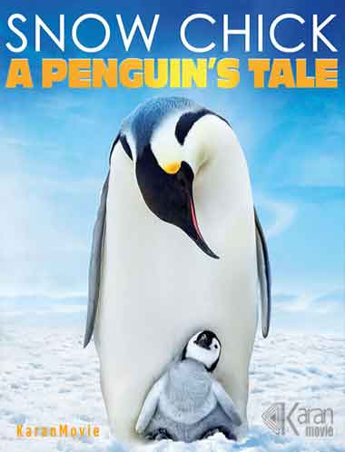 دانلود مستند Snow Chick A Penguin's Tale 2015