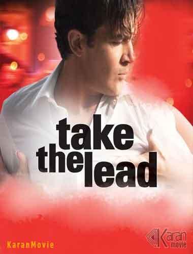 دانلود فیلم Take the Lead 2006