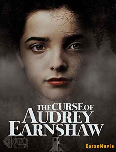 دانلود فیلم The Curse of Audrey Earnshaw 2020