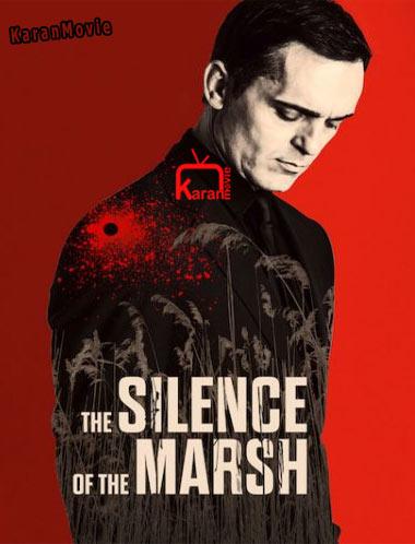 دانلود فیلم The Silence of the Marsh 2019 دوبله فارسی