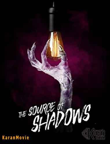 دانلود فیلم The Source of Shadows 2020