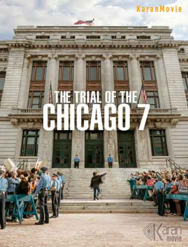 دانلود فیلم The Trial of the Chicago 7 2020
