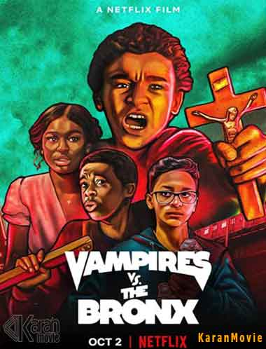 دانلود فیلم Vampires vs. the Bronx 2020