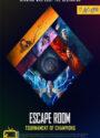 دانلود فیلم اتاق فرار 2 Escape Room: Tournament of Champions 2021 با زیرنویس فارسی