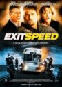 دانلود فیلم گریز مرگبار Exit Speed 2008 دوبله فارسی – کاران مووی
