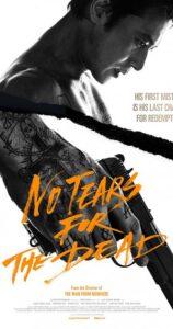 دانلود فیلم No Tears for the Dead 2014 با زیرنویس فارسی همراه