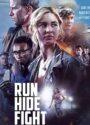 دانلود فیلم فرار کن مخفی شو مبارزه کن Run Hide Fight 2020 با دوبله فارسی