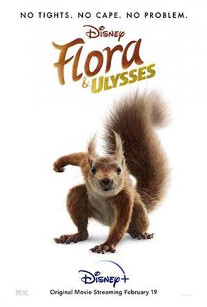 دانلود فیلم Flora & Ulysses 2021 با دوبله فارسی