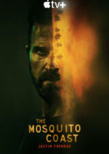 دانلود سریال ساحل بیشه ها The Mosquito Coast 2021 با زیرنویس فارسی همراه