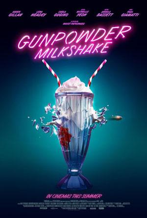 دانلود فیلم Gunpowder Milkshake 2021 با زیرنویس فارسی همراه