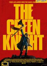 دانلود فیلم شوالیه سبز The Green Knight 2021 با زیرنویس فارسی – کاران مووی