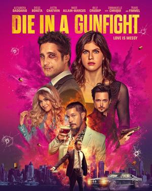 دانلود فیلم Die in a Gunfight 2021 با زیرنویس فارسی همراه