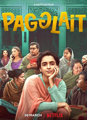 دانلود فیلم Pagglait 2021 با زیرنویس فارسی چسبیده