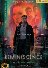 دانلود فیلم خاطره بازی Reminiscence 2021 با زیرنویس فارسی – کاران مووی