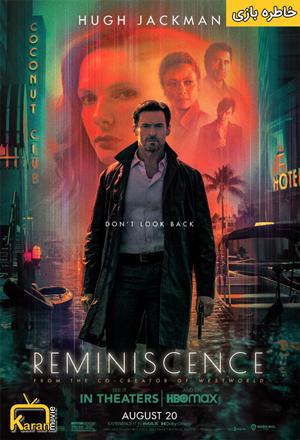 دانلود فیلم Reminiscence 2021 با زیرنویس فارسی چسبیده