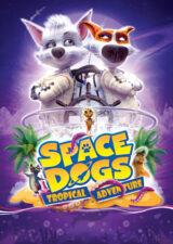 دانلود انیمیشن سگ های فضایی Space Dogs: Tropical Adventure 2020 دوبله فارسی