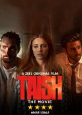 دانلود فیلم هندی عطش Taish 2020 با زیرنویس فارسی چسبیده – کاران مووی