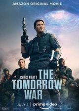 دانلود فیلم جنگ فردا The Tomorrow War 2021 با زیرنویس فارسی چسبیده – کاران مووی