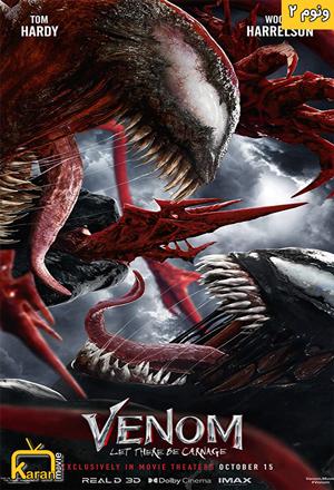 دانلود فیلم Venom: Let There Be Carnage 2021 با زیرنویس فارسی