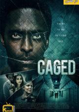 دانلود فیلم در قفس Caged 2021 با زیرنویس فارسی همراه – کاران مووی