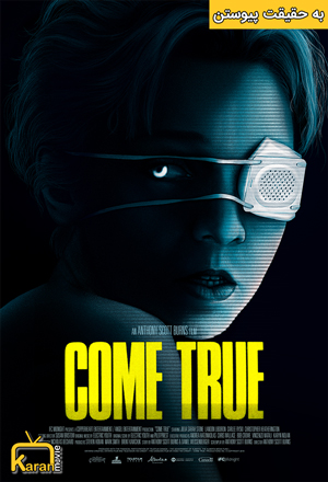 دانلود فیلم Come True 2020 با زیرنویس فارسی همراه