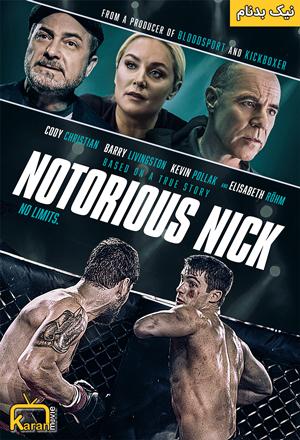 دانلود فیلم Notorious Nick 2021 با زیرنویس فارسی همراه