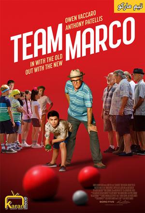 دانلود فیلم Team Marco 2019 با زیرنویس فارسی چسبیده
