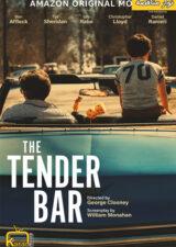 دانلود فیلم نوار مناقصه The Tender Bar 2021 با زیرنویس فارسی چسبیده – کاران مووی